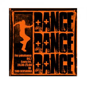 『DANCE DANCE DANCE』 FM yokohama